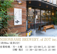 NIHONBASHI BREWERY. of ZOT inc.